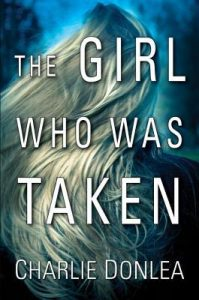 mystery novel, The Girl Who Was Taken